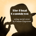 Free Download Connor Engstrom The Final Countdown (Swing Metal Cover) Mp3