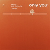Only You (Acoustic) - Single - Little Mix mp3 download