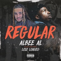 Regular (feat. Loso Loaded) - Single - Albee Al mp3 download