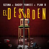 El Desorden Ozuna, Daddy Yankee & Plan B MP3