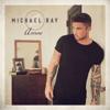 Michael Ray - One That Got Away  artwork