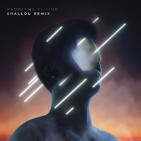 Problems (feat. Lido) [Shallou Remix] - Single - Petit Biscuit & Shallou