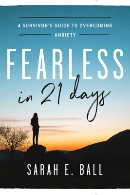 Fearless in 21 Days - Sarah E. Ball