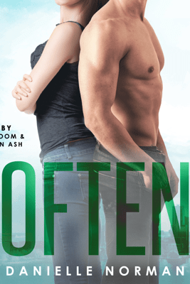 Often: Iron Orchids, Book 4 (Unabridged) - Danielle Norman