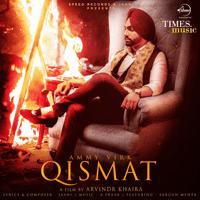 Qismat (feat. Sargun Mehta) Ammy Virk