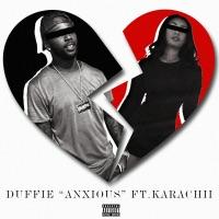Anxious (feat. Karachii) - Single - Duffie mp3 download