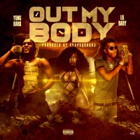 Out My Body - Single - Yung Dark & Lil Baby mp3 download