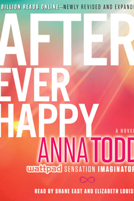 After Ever Happy (Unabridged) - Anna Todd