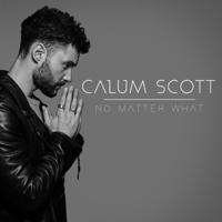 No Matter What Calum Scott