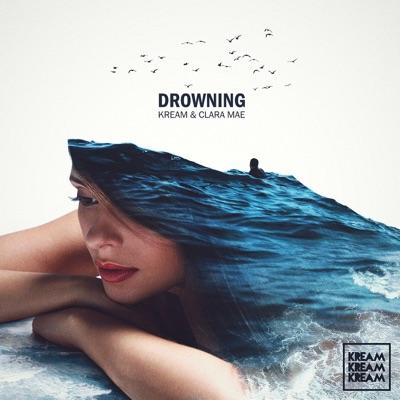 Drowning - KREAM & Clara Mae mp3 download