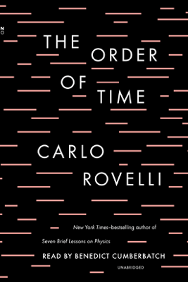 The Order of Time (Unabridged) - Carlo Rovelli