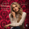 Free Download Jillian Cardarelli It's Just Not Christmas (If I Can't Spend It with You) Mp3