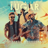 Meu Melhor Lugar (feat. Jetlag Music & Luan Santana) [Ao Vivo] Fernando & Sorocaba MP3