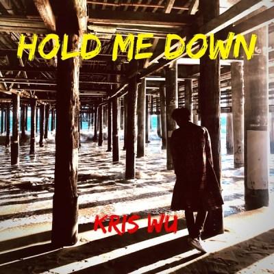 吳亦凡 - Hold Me Down - Single