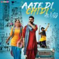 Free Download Mankirat Pannu Aate Di Chidi (Title Track) Mp3
