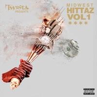 Twista Presents Midwest Hittaz Vol. 1 (feat. Twista, Shawnna, Do or Die, YP, Stunt Taylor & Bandman Kevo) - Twista mp3 download