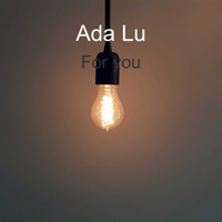 For You Ada Lu