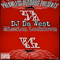 Mission Lockdown (feat. 2Scratch) [Instrumental] Dj Da West MP3
