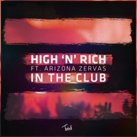 In the Club (feat. Arizona Zervas) - Single - High 'N' Rich mp3 download