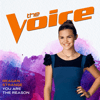 You Are The Reason (The Voice Performance) - Reagan Strange MP3