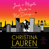 Christina Lauren - Josh and Hazel's Guide to Not Dating (Unabridged)  artwork