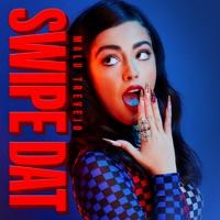 Swipe Dat - Single - Malu Trevejo