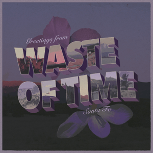 Waste of Time (feat. Bea Miller) - Waste of Time (feat. Bea Miller) mp3 download