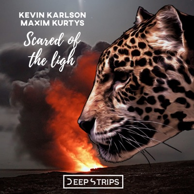 Scared Of The Light (Original Mix) - Kevin Karlson & Maxim Kurtys mp3 download