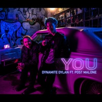 You (feat. Post Malone) - Single - Dynamite Dylan mp3 download