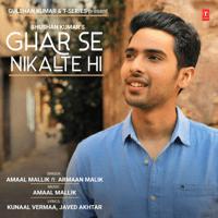 Ghar Se Nikalte Hi Amaal Mallik & Armaan Malik MP3