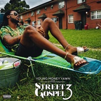 Street Gospel 3 - Young Money Yawn mp3 download
