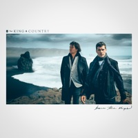 Burn The Ships - for KING & COUNTRY mp3 download