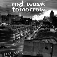 Tomorrow - Single - Rod Wave mp3 download