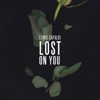 Lost On You - Single - Lewis Capaldi mp3 download