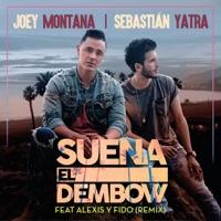 Suena El Dembow (Remix) [feat. Alexis & Fido] - Single - Joey Montana & Sebastián Yatra mp3 download