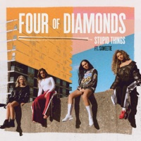 Stupid Things (feat. Saweetie) - Single - Four Of Diamonds mp3 download