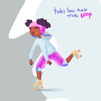 tobi lou and the Loop - EP - Tobi Lou