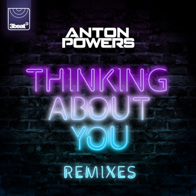 Thinking About You (Extended Mix) - Anton Powers mp3 download