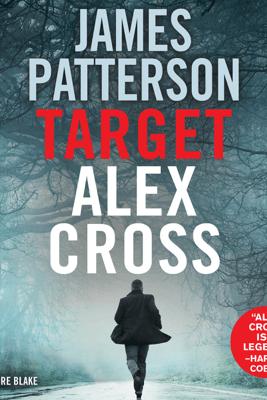 Target: Alex Cross (Abridged) - James Patterson