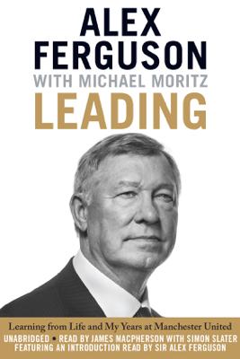 Leading - Alex Ferguson & Michael Moritz