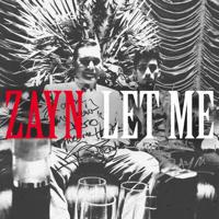 Let Me ZAYN MP3