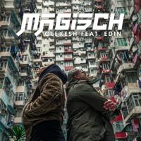 Magisch (feat. Edin)