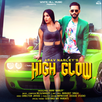 High Glow Arav Narley MP3