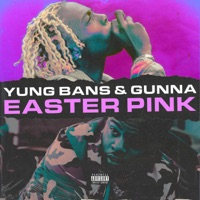 Easter Pink - Single - Yung Bans & Gunna mp3 download