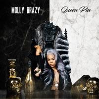 Queen Pin - Molly Brazy