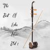 Nhat Truong Tung - The Best of Erhu Music, Vol. 2  artwork