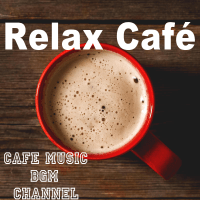 Cafe BGM Cafe Music BGM channel