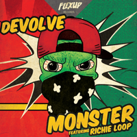 Monster (feat. Richie Loop) dEVOLVE