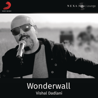 Wonderwall Vishal Dadlani MP3