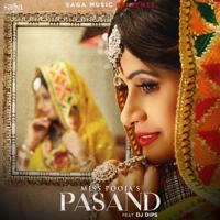 Pasand (feat. DJ Dips) Miss Pooja MP3